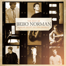 Great Light of the World:  The Best of Bebo Norman/Bebo Norman