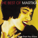 More Than You Know - The Best Of Martika/Martika