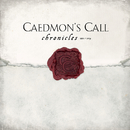 Chronicles 1992-2004/Caedmon's Call