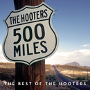 500 Miles - The Best Of/The Hooters