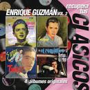 Recupera tus Clasicos Enrique Guzman Vol.II/Enrique Guzmán