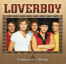 Temperature's Rising/LOVERBOY