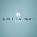 Stand/Michael W. Smith