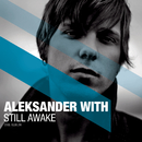 Still Awake/Aleksander Denstad With
