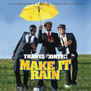 Make It Rain/Travis Porter