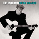 The Essential Ricky Skaggs/Ricky Skaggs