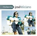 Mis Favoritas/José Feliciano