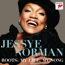 Roots: My Life, My Song/Jessye Norman