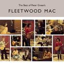 The Best of Peter Green's Fleetwood Mac/Fleetwood Mac