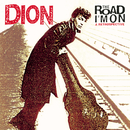 The Road I'm On: A Retrospective/Dion