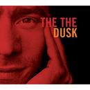 Dusk/The The