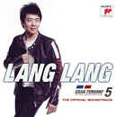 Gran Turismo 5 - Original Game Soundtrack played by Lang Lang/Lang Lang