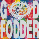 'GOD FODDER'/Ned's Atomic Dustbin
