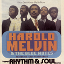 The Best Of Harold Melvin & The Blue Notes: If You Don't Know Me By Now  (Featuring Teddy  Pendergrass) feat.Teddy Pendergrass/Harold Melvin & The Blue Notes