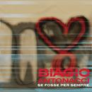 Se fosse per sempre/Biagio Antonacci