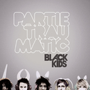 Partie Traumatic/Black Kids