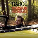 Version Intégrale/Garou