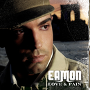 Love & Pain/Eamon