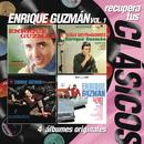 Recupera tus Clasicos Enrique Guzman Vol.I/Enrique Guzmán