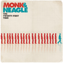 The Twenty-First Time/Monk & Neagle