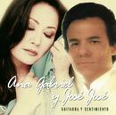 Guitarra y Sentimiento/Ana Gabriel Y José José
