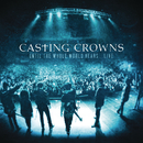Until The Whole World Hears Live/Casting Crowns