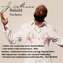 Rebuild (Remix)/J Moss