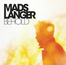 Behold/Mads Langer