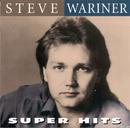 Super Hits/Steve Wariner