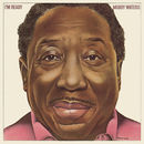 I'm Ready/Muddy Waters