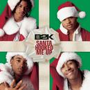 Santa Hooked Me Up/B2K