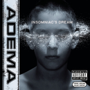 Insomniac's Dream/Adema