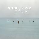 Strange Talk/Strange Talk