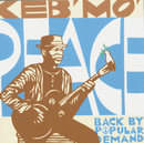 Peace...Back By Popular Demand/Keb' Mo'