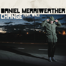 Change feat.Wale/Daniel Merriweather