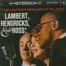 The Hottest New Group In Jazz/Lambert, Hendricks & Ross