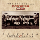 The Essential Bob Wills & His Texas Playboys/Bob Wills and His Texas Playboys
