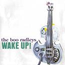 Wake Up!/The Boo Radleys