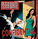 Confidential/Peter White
