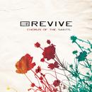 Chorus Of The Saints - Single/Revive