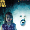 Holloway Park/Fatty Gets A Stylist