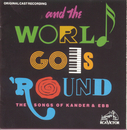 And the World Goes 'Round (Original Off-Broadway Cast Recording)/Original Off-Broadway Cast of And the World Goes 'Round