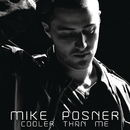 Cooler Than Me (Gigamesh Radio Edit)/Mike Posner
