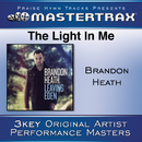 The Light In Me [Performance Tracks]/Brandon Heath