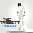 Fresh/Tye Tribbett