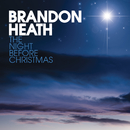 The Night Before Christmas/Brandon Heath
