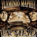 Er Mejo 1997-2010/Flaminio Maphia