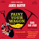 Paint Your Wagon (Original Broadway Cast Recording)/Original Broadway Cast of Paint Your Wagon