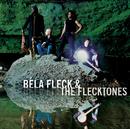 The Hidden Land/Béla Fleck & The Flecktones