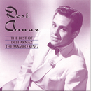 The Best of Desi Arnaz: The Mambo King/Desi Arnaz